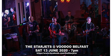 The Starjets Live at Voodoo Belfast tickets