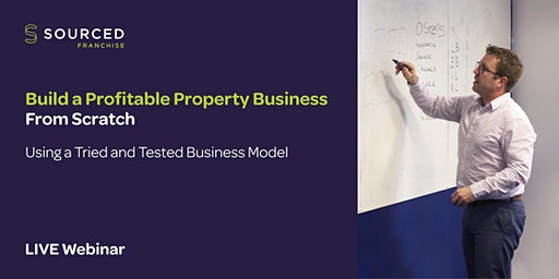 How to Build a Profitable Property Business From Scratch – Using a Tried and Tested Business Model