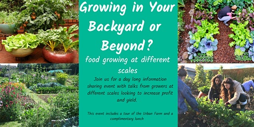 Growing in Your Backyard and Beyond