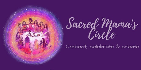 Sacred Mama's Circle tickets