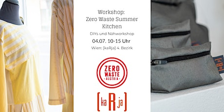 DIY und Nähworkshop: Zero Waste Summer Kitchen Tickets