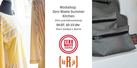 DIY und Nähworkshop: Zero Waste Summer Kitchen Tickets
