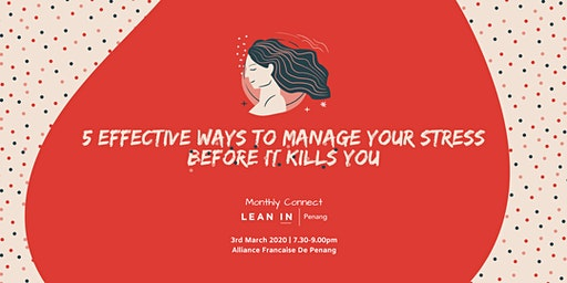 5 Effective Ways to Manage Your Stress
