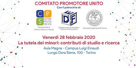 ATTENZIONE - EVENTO RIMANDATA A DATA DA DEFINIRSI - La tutela dei minori: contributi di studio e ricerca biglietti