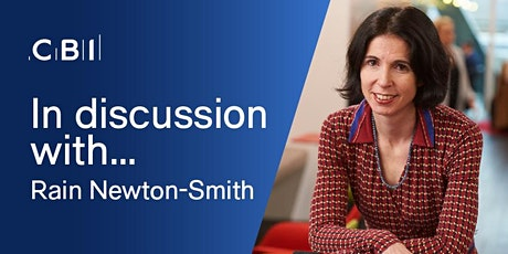 In Discussion with CBI Chief Economist, Rain Newton-Smith tickets