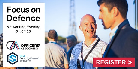 1st April: Focus On Defence Networking Evening - Bristol tickets
