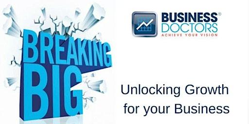Breaking Big Seminar - 10 Steps To Unlocking Breakthrough Growth & Success