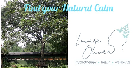 Find your  Natural Calm  (Adopting a Mindful Approach to Life) tickets