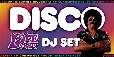 Brutus Gold presents The Love Train DISCO (DJ SET) tickets