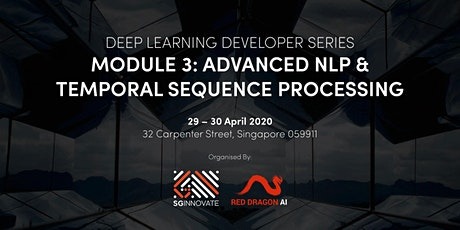 Advanced NLP and Temporal Sequence Processing (29 – 30 April 2020) tickets