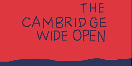 Cambridge Wide Open - exhibition launch party tickets