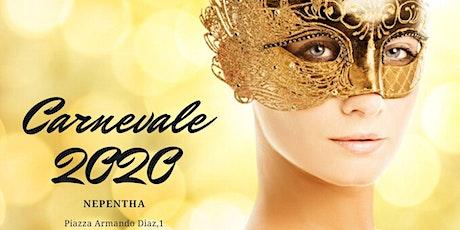 PAM / Carnevale - Nepentha 29 Febbraio 2020 Annullato biglietti