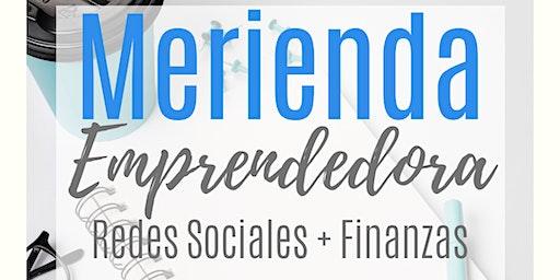 Merienda Emprendedora - Redes Sociales y Finanzas
