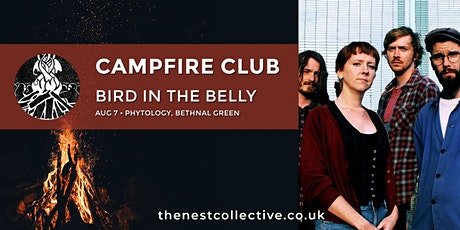 Campfire Club: Bird in the Belly tickets