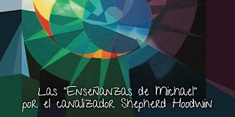 """Las """"Enseñanzas de Michael"""" por el canalizador Shepherd Hoodwin (conferenci entradas"""