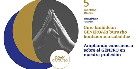 Jornada · Ampliando consciencia sobre el GÉNERO en nuestra profesión entradas