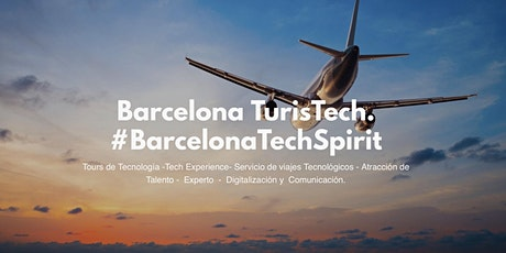 Barcelona TurisTech -Tour Barcelona Tech Spirit. 3 empresas. tickets