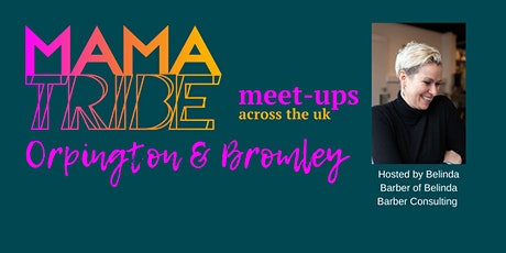 MamaTribe MeetUp Orpington tickets