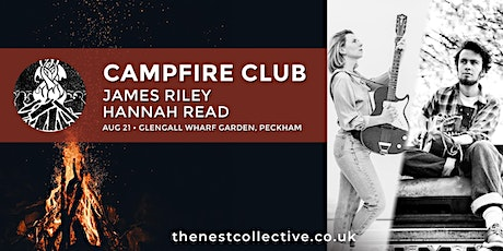 Campfire Club: James Riley | Hannah Read tickets