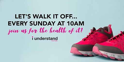 Get Up, Get Out and Walk for the Health of it.