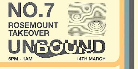 Unbound Summer Send Off- Rosemount Takeover ~ No.7 ~ tickets