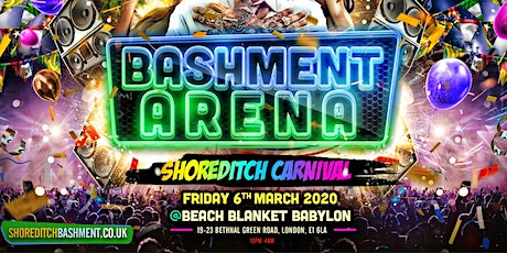 Bashment Arena - Shoreditch Carnival Party tickets