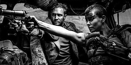Mad Max Fury Road (Chrome Edition) Screening tickets