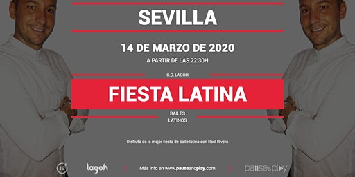 Fiesta latina con Raúl Rivera en Pause&Play Lagoh