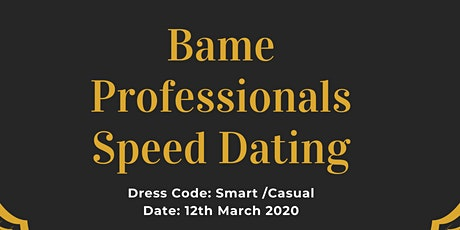 Bame Professionals Speed Dating tickets
