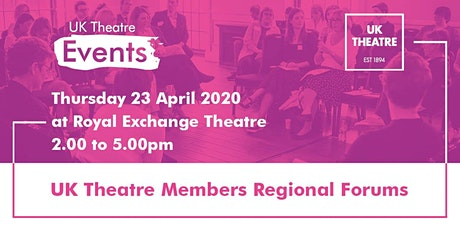 UK Theatre Members Regional Forum - Manchester tickets