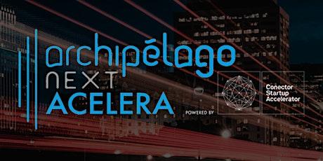 Demo Day Programa de aceleración Archipelago Next tickets