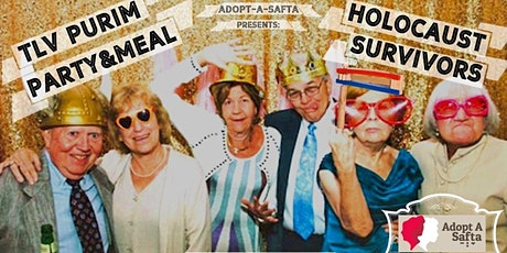 SUPPORT: Holocaust Survivor Purim Party & Dinner in Tel Aviv, Wed March 11th tickets