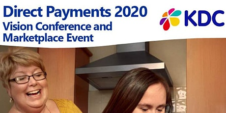 Direct Payments 2020 Vision Conference & Marketplace Event tickets