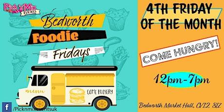 Bedworth Foodie Fridays tickets