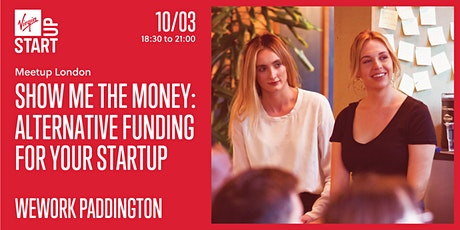Virgin StartUp MeetUp: Show me the money! Alternative funding for your startup tickets