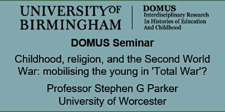 DOMUS Seminar - Professor Stephen G Parker tickets