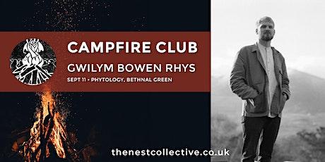 Campfire Club: Gwilym Bowen Rhys tickets