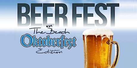 Beer Fest on the Beach - Oktoberfest Edition tickets