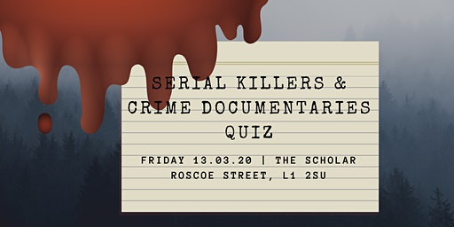 Serial Killer & Crime Doc Quiz