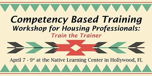 Competency Based Training Workshop: Train the Trainer