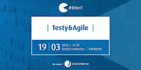 BiteIT#54: Testy&Agile tickets
