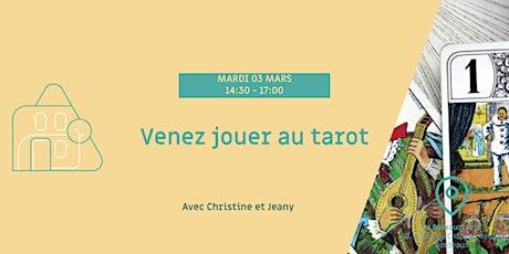 Venez jouer au Tarot ! billets