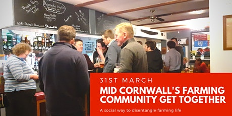 Cornwall's Farming Community Get Together (Middle) tickets