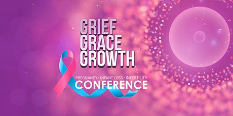 Pregnancy & Infant Loss and Infertility Conference tickets