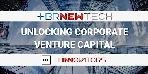 BRNewTech: CVC with 500 Startups