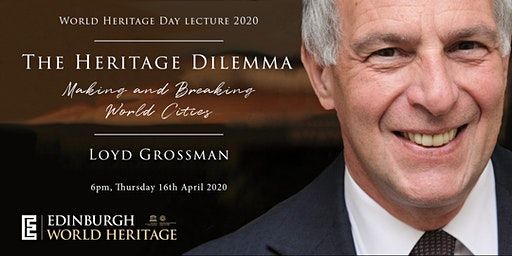 World Heritage Day Lecture by Loyd Grossman