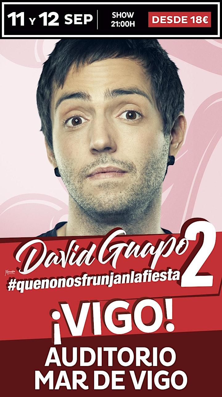 Imagen de #Que no nos frunjan la fiesta II con David Guapo  en Vigo