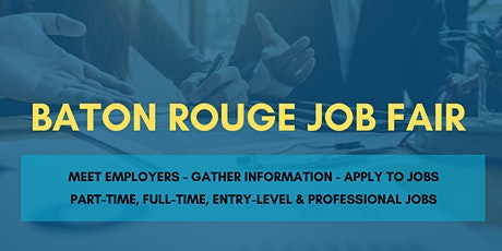 Baton Rouge Job Fair - August 18, 2020 - Career Fair tickets