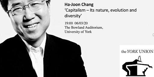 Ha-Joon Chang: 'Capitalism - Its nature, evolution and diversity'