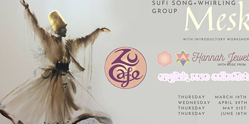 MESK, Sufi Whirling, Song And Dhikr Evening At ZU Cafe